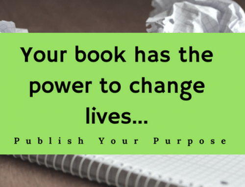 Your Book has the Power to Change Lives. Learn How to Channel It!