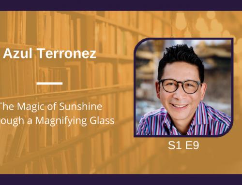 S1 E9 The Magic of Sunshine Through a Magnifying Glass