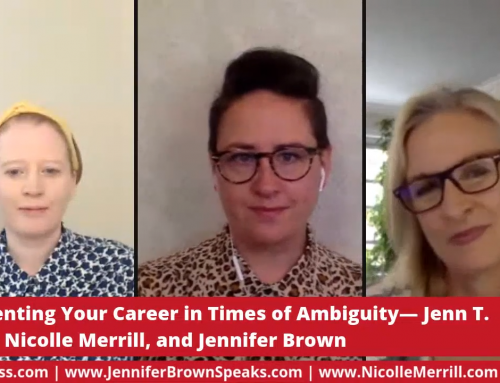 The Jen(n) Show with Nicolle Merrill: Reinventing Your Career in Times of Ambiguity