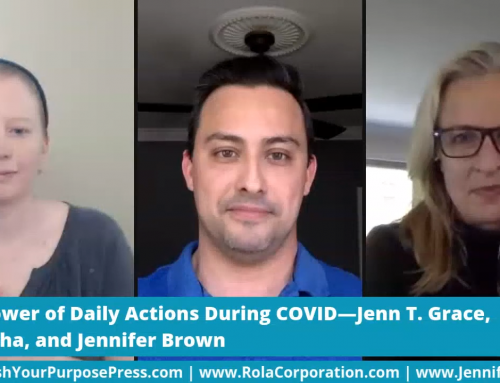 The Jen(n) Show with Ed Rocha: The Power of Daily Actions During COVID