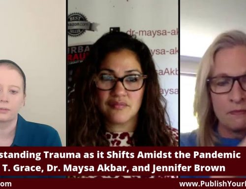 The Jen(n) Show with Dr. Maysa Akbar: Understanding Trauma as it Shifts Amidst COVID